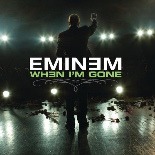 When I'm Gone de Eminem