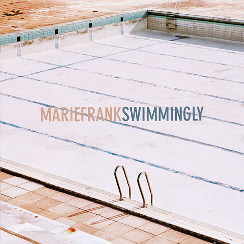 Swimmingly by Marie Frank