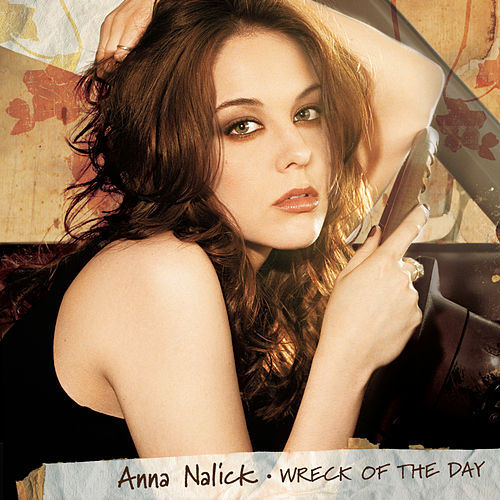 Wreck of the Day de Anna Nalick