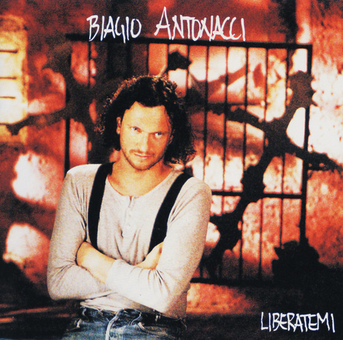 Liberatemi by Biagio Antonacci