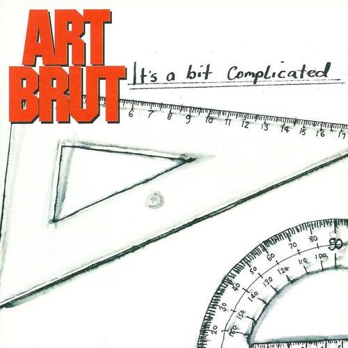 It's a Bit Complicated von Art Brut