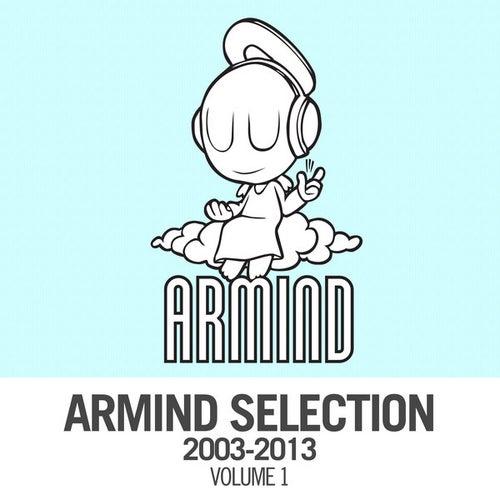 Armind Selection 2003 - 2013, Vol. 1 von Various Artists