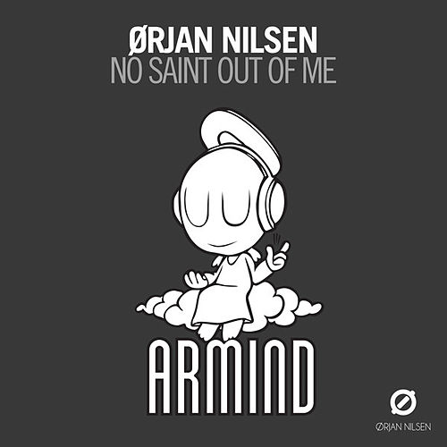 No Saint Out Of Me von Orjan Nilsen