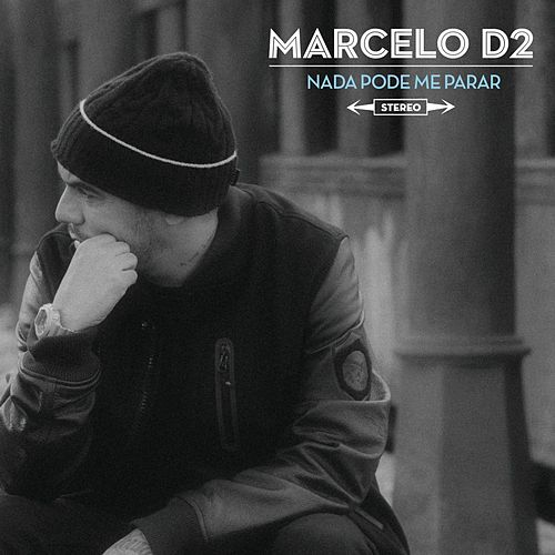 Nada Pode Me Parar von Marcelo D2
