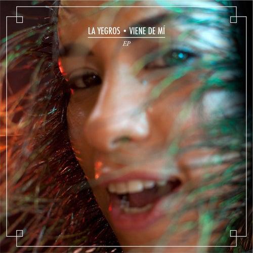 Viene de Mi (Remixes) de La Yegros