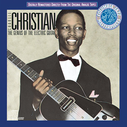 The Genius Of The Electric Guitar von Charlie Christian