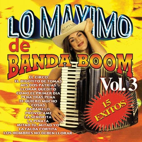 Lo Maximo De Banda Boom, Vol. 3 von Banda Boom