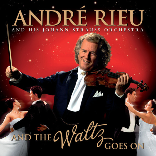 And The Waltz Goes On de André Rieu