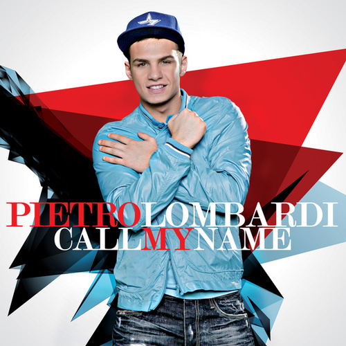 Call My Name von Pietro Lombardi