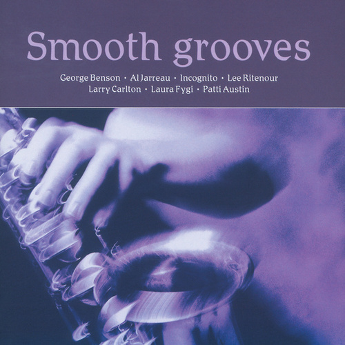 Smooth Grooves de Various Artists