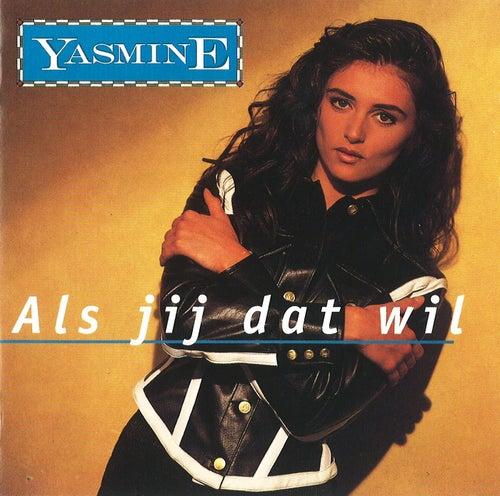 Als Jij Dat Wil de Yasmine