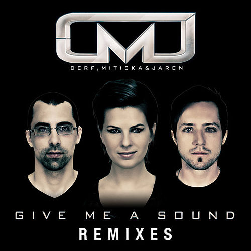 Give Me A Sound (Remixes) by Various Artists