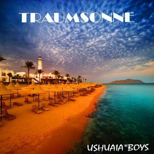 Traumsonne (Mark Feesh & Gerry Verano Club Mix) von Ushuaia Boys