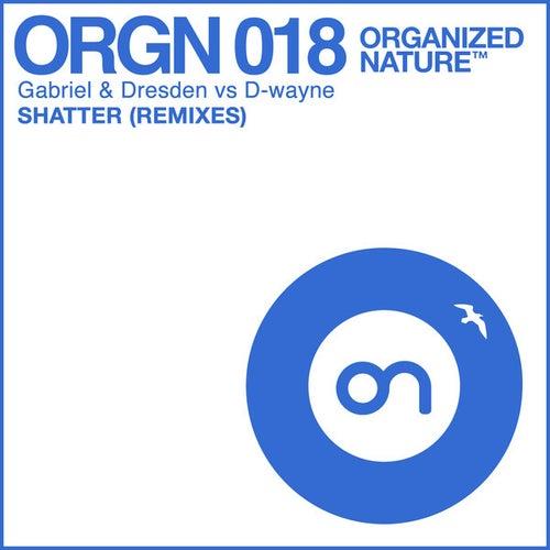 Shatter (Remixes) de Gabriel & Dresden
