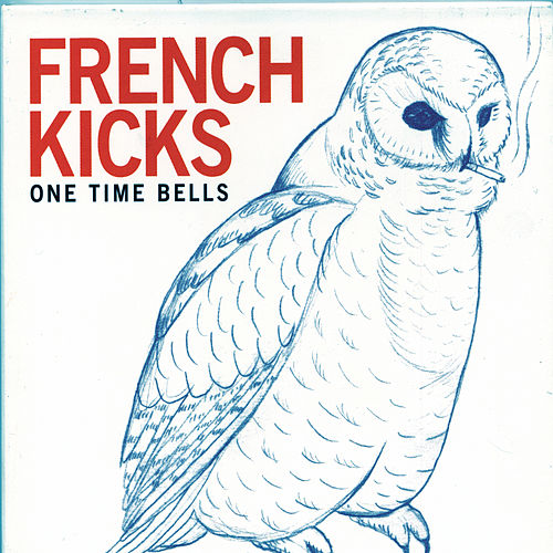 One Time Bells by French Kicks