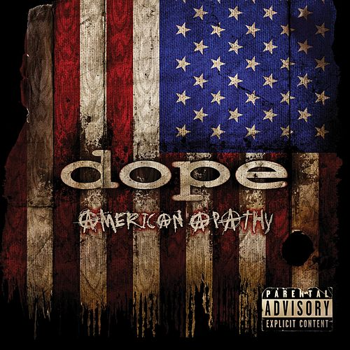 American Apathy by Dope