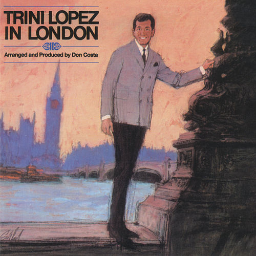 In London de Trini Lopez
