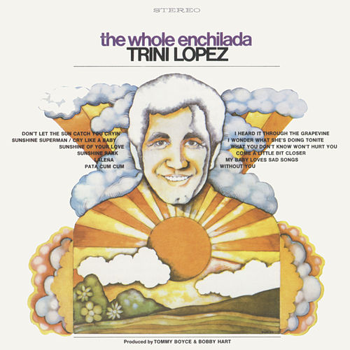 The Whole Enchilada de Trini Lopez
