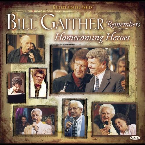 Bill Remembers Homecoming Heroes by Vestal Goodman