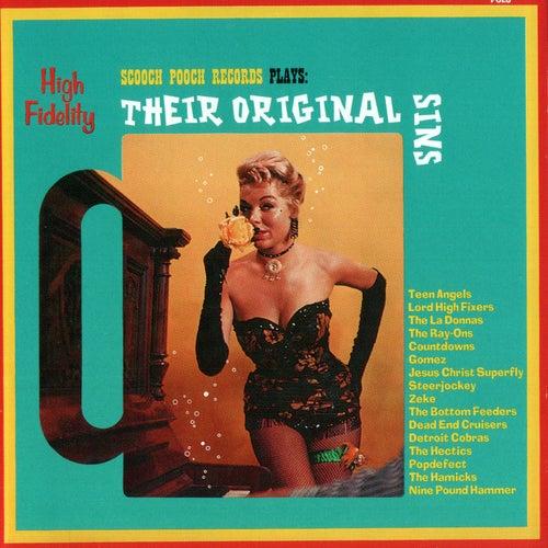Scooch Pooch Records Plays: Their Original Sins von Various Artists