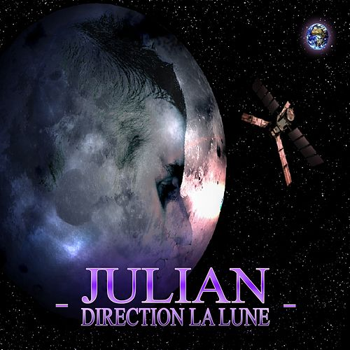 Direction La Lune by Julian
