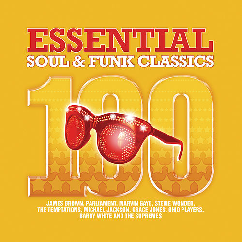 100 Essential Soul & Funk Classics by Various Artists