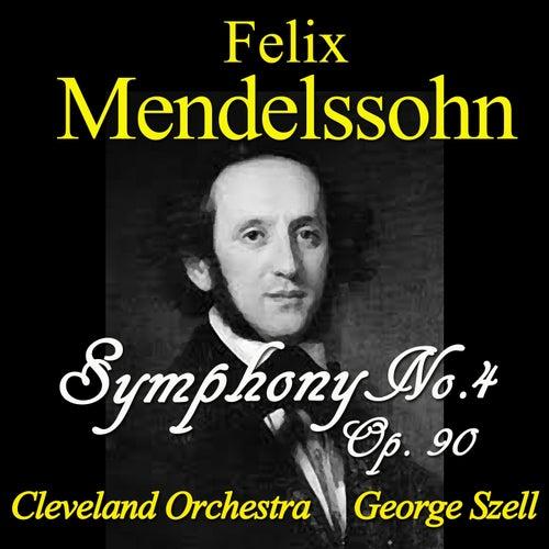 Mendelssohn: Symphony No. 4, Op. 90 de Cleveland Orchestra