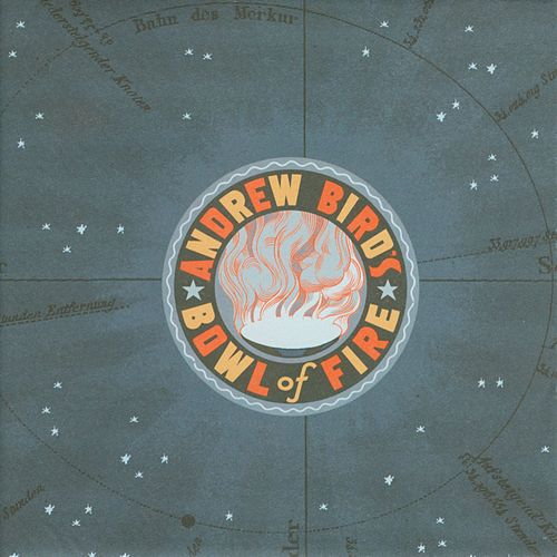 Oh! The Grandeur by Andrew Bird