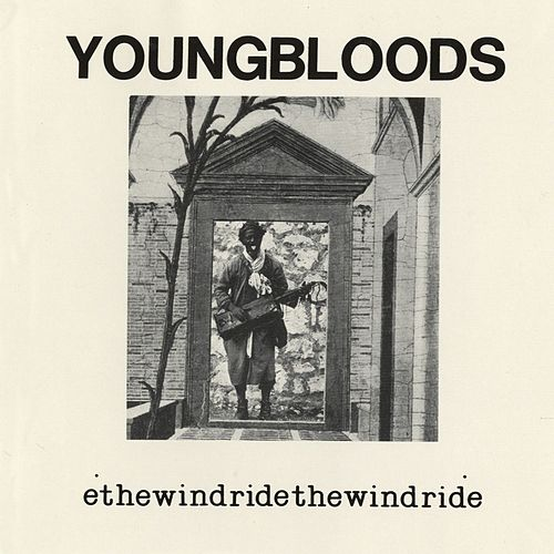 Ride The Wind (Live) by The Youngbloods