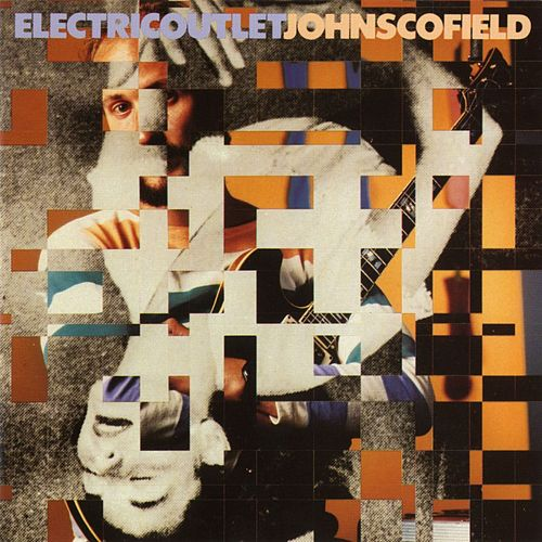 Electric Outlet von John Scofield