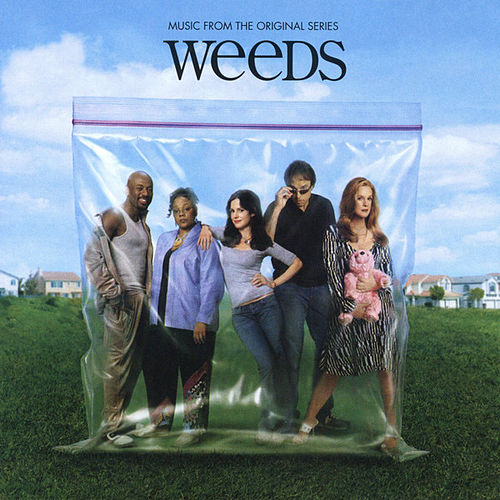 Weeds: Music From The Original Series de Various Artists