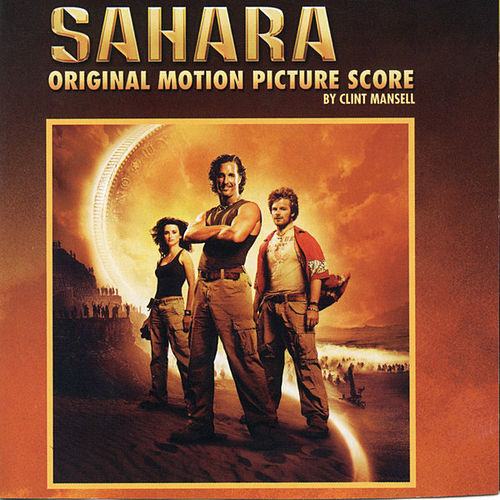 Sahara: Original Motion Picture Score by Clint Mansell