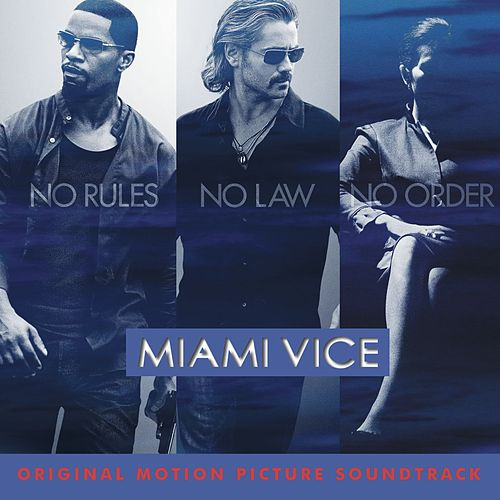 Miami Vice Original Motion Picture Soundtrack de Various Artists