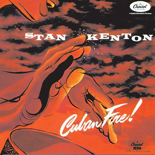 Cuban Fire by Stan Kenton