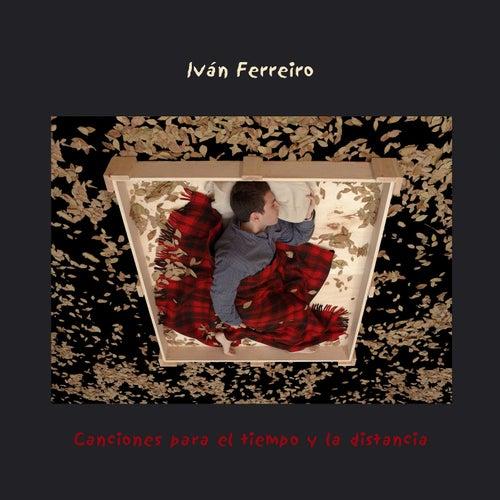 Canciones para el tiempo y la distancia de Ivan Ferreiro