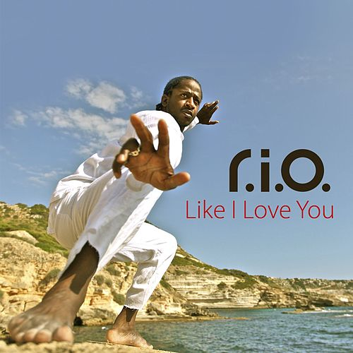 Like I Love You by R.I.O.