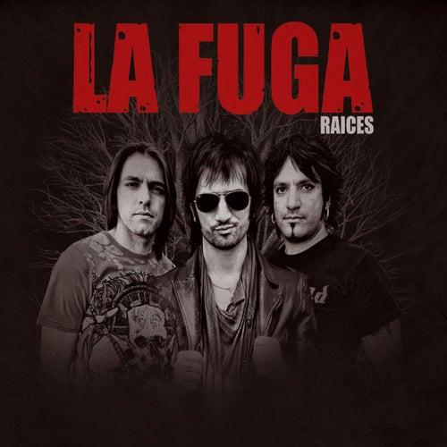 Raices (iTunes exclusive) de La Fuga