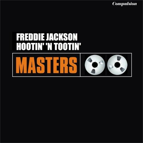 Hootin' 'n Tootin' de Freddie Jackson