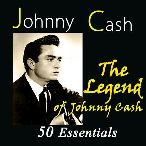 The Legend of Johnny Cash (50 Essentials) de Johnny Cash