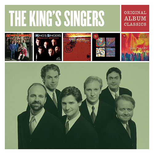 The King's Singers - Original Album Classics by King's Singers