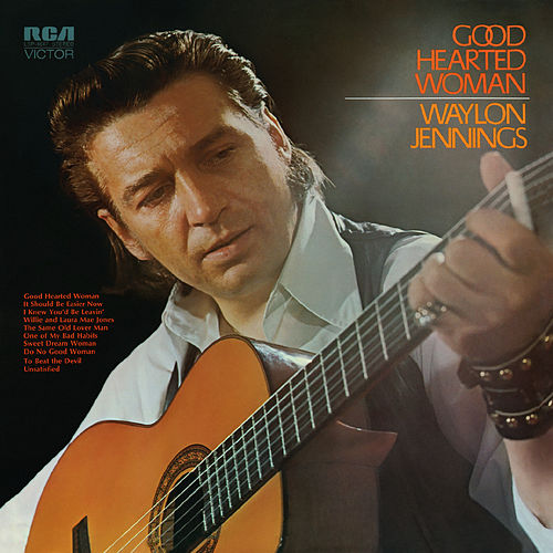 Good Hearted Woman van Waylon Jennings