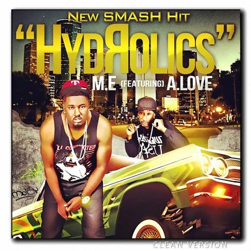 Hydrolics (Feat. A.Love) (Clean Version) de Me