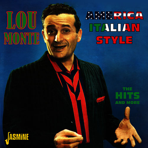 American Italian Style - The Hits and More by Lou Monte