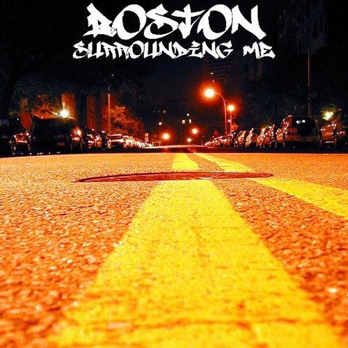 Surrounding Me von Boston