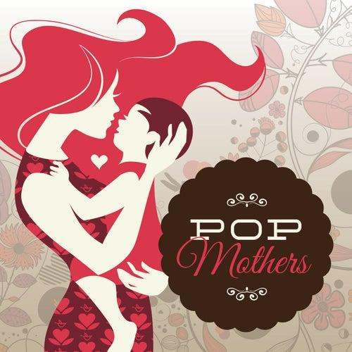 Pop Mothers de Various Artists