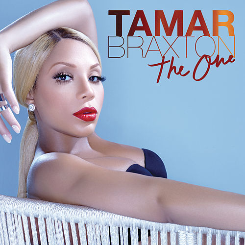 The One by Tamar Braxton