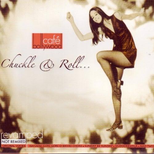 Café Bollywood Chuckle and Roll von Various Artists