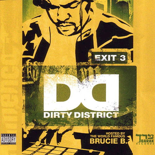 Dirty District Vol. 3 - Hosted By Brucie B. von Various Artists