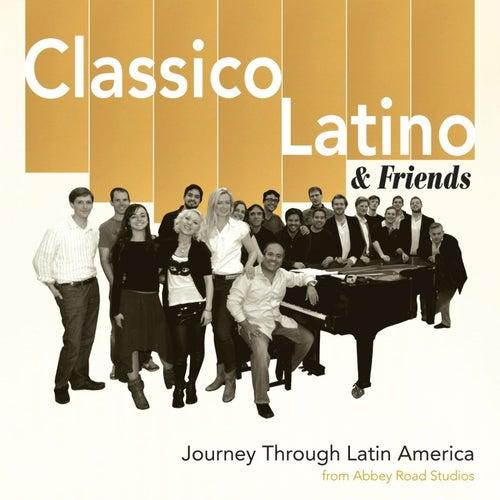 Journey Through Latin America de Classico Latino