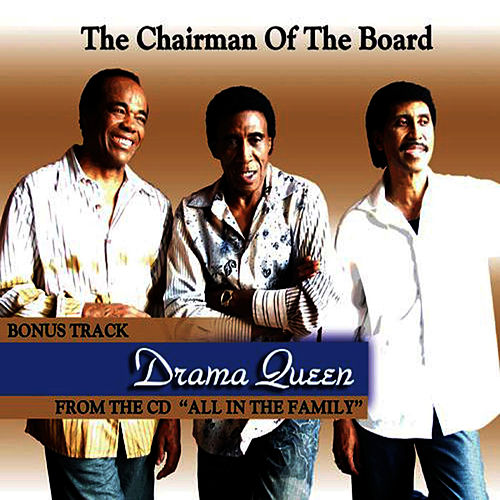 Drama Queen de Chairmen Of The Board